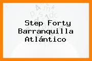 Step Forty Barranquilla Atlántico