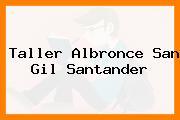 Taller Albronce San Gil Santander
