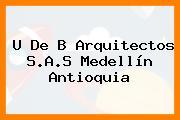 U De B Arquitectos S.A.S Medellín Antioquia