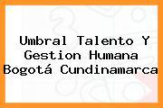 Umbral Talento Y Gestion Humana Bogotá Cundinamarca