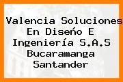 Valencia Soluciones En Diseño E Ingeniería S.A.S Bucaramanga Santander