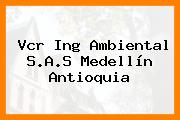 Vcr Ing Ambiental S.A.S Medellín Antioquia