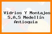 Vidrios Y Montajes S.A.S Medellín Antioquia